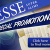 Reduced prices for ESSE Super Slims Cigarettes Brand